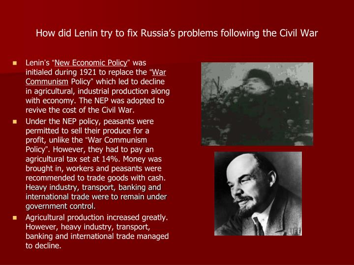 How did Lenin try to fix Russia's problems following the Civil War