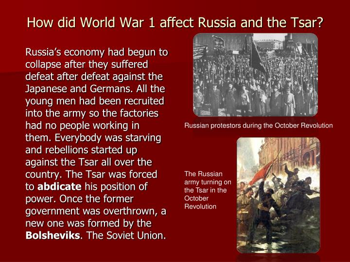 How did World War 1 affect Russia and the Tsar?