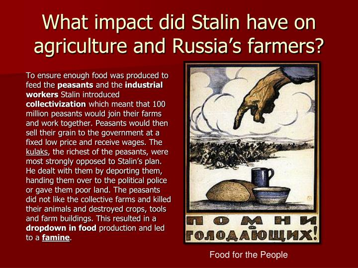 What impact did Stalin have on agriculture and Russia's farmers?