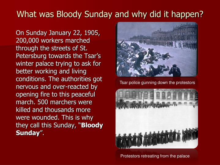 What was Bloody Sunday and why did it happen?