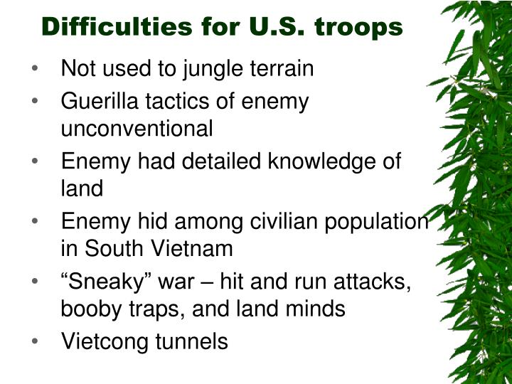 Difficulties for U.S. troops