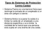 tipos de sistemas de protecci n contra ca das