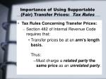 importance of using supportable fair transfer prices tax rules1