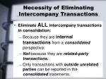 necessity of eliminating intercompany transactions