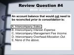 review question 4 with answer