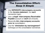 the consolidation effort keep it simple