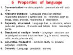 6 properties of language