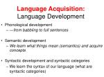 language acquisition language development