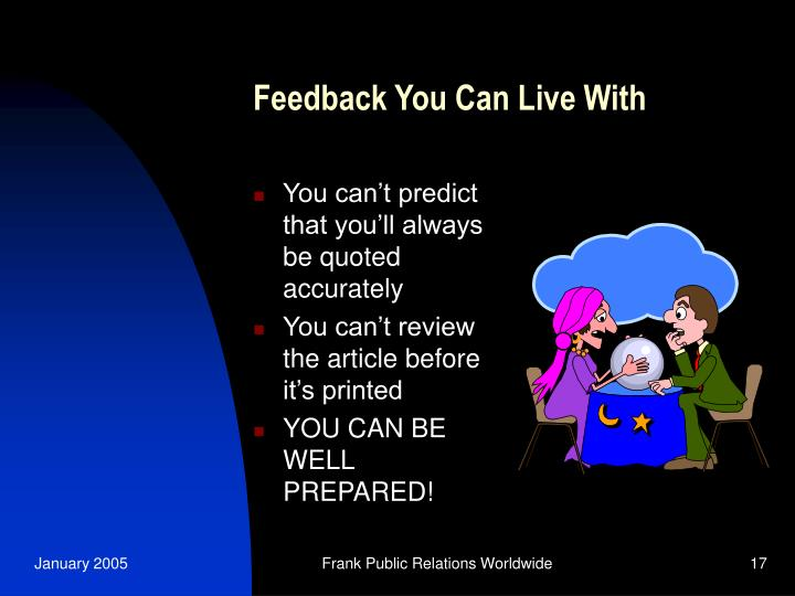 Feedback You Can Live With