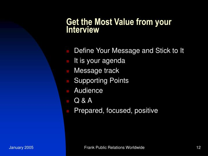 Get the Most Value from your Interview