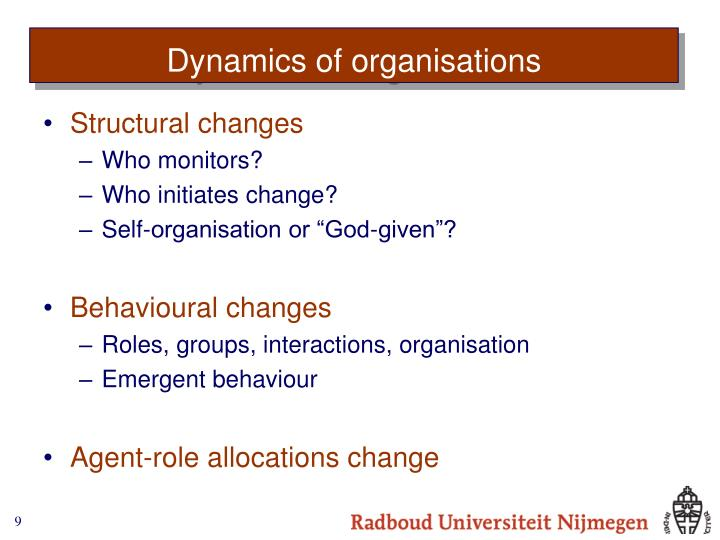 Dynamics of organisations