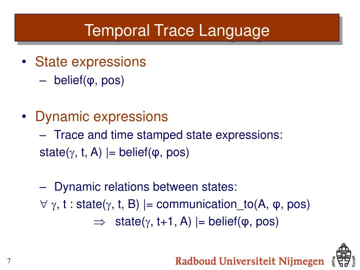 Temporal Trace Language
