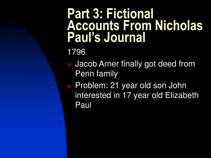 Part 3: Fictional Accounts From Nicholas Paul's Journal