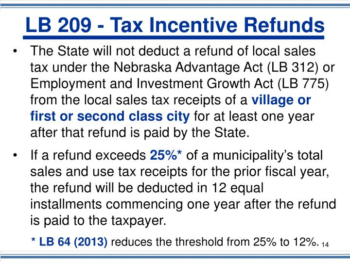 LB 209 - Tax Incentive Refunds