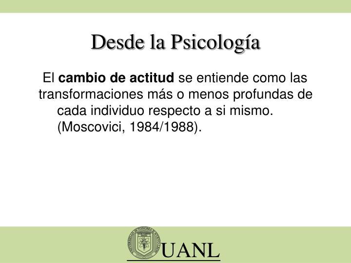 Desde la Psicología