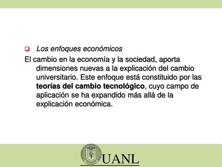 Los enfoques económicos