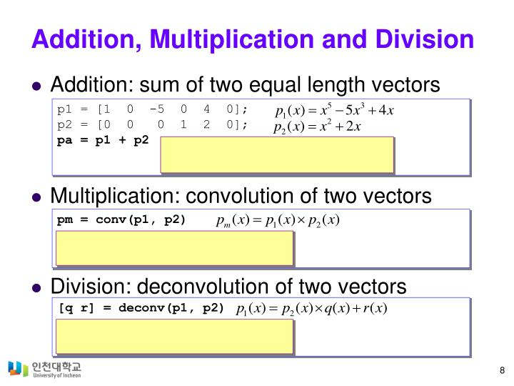 Addition, Multiplication and Division