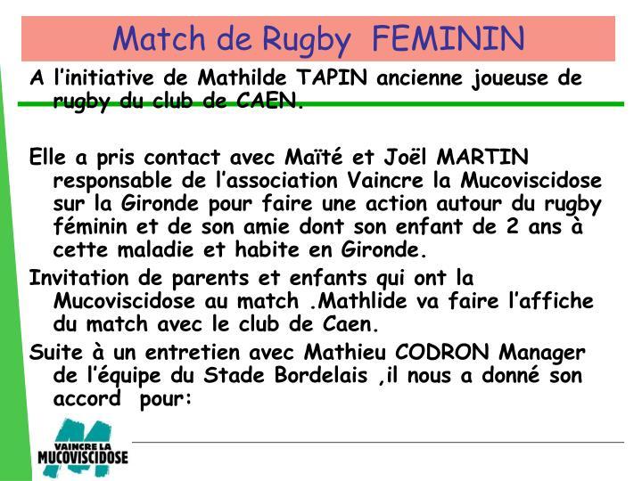 A l'initiative de Mathilde TAPIN ancienne joueuse de rugby du club de CAEN.