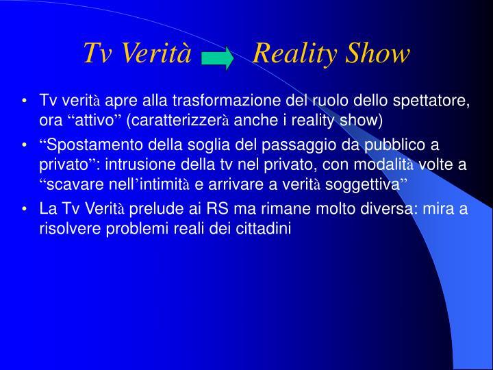 Tv Verità        Reality Show