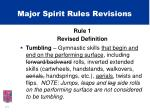 major spirit rules revisions4