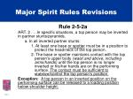 major spirit rules revisions7