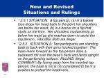 new and revised situations and rulings6