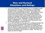 new and revised situations and rulings9