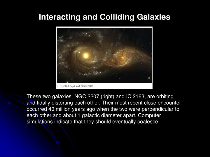 Interacting and Colliding Galaxies