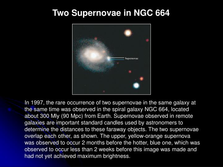 Two Supernovae in NGC 664