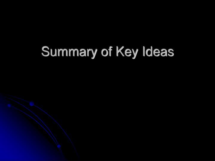 Summary of Key Ideas