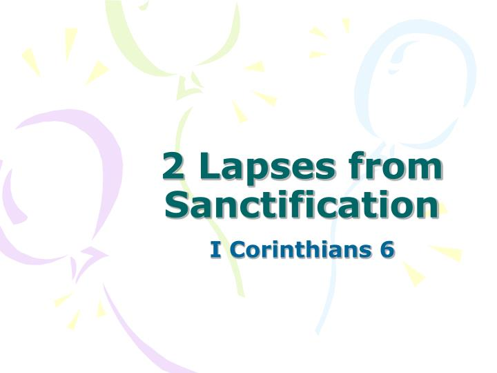 2 lapses from sanctification n.