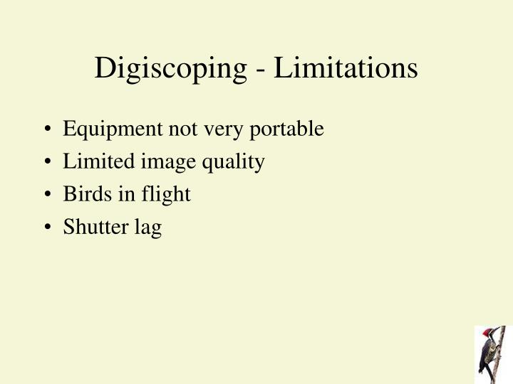 Digiscoping - Limitations