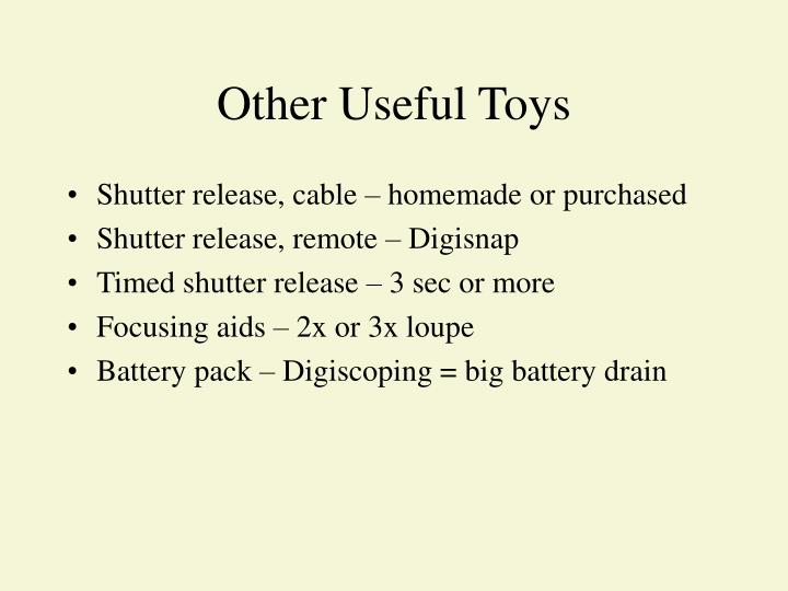 Other Useful Toys