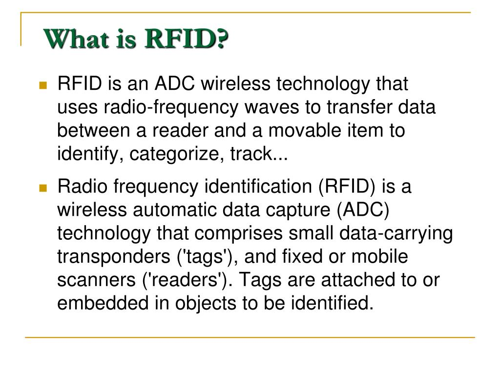 PPT - Radio Frequency Identification (RFID) Technology