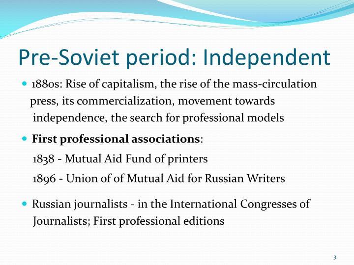 Pre soviet period independent