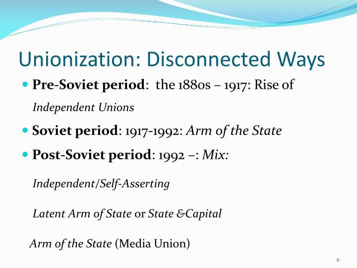 Unionization disconnected ways