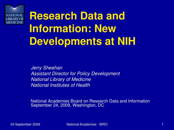 Research data and information new developments at nih