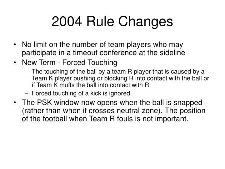 2004 Rule Changes