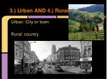 3 urban and 4 rural