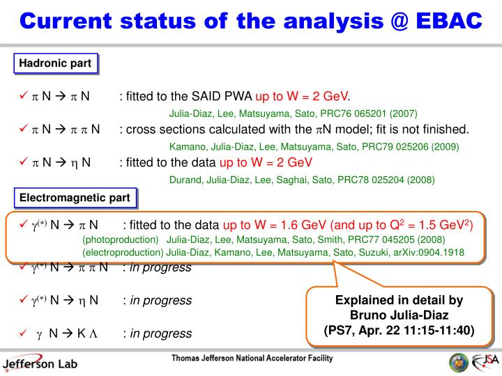 Current status of the analysis @ EBAC