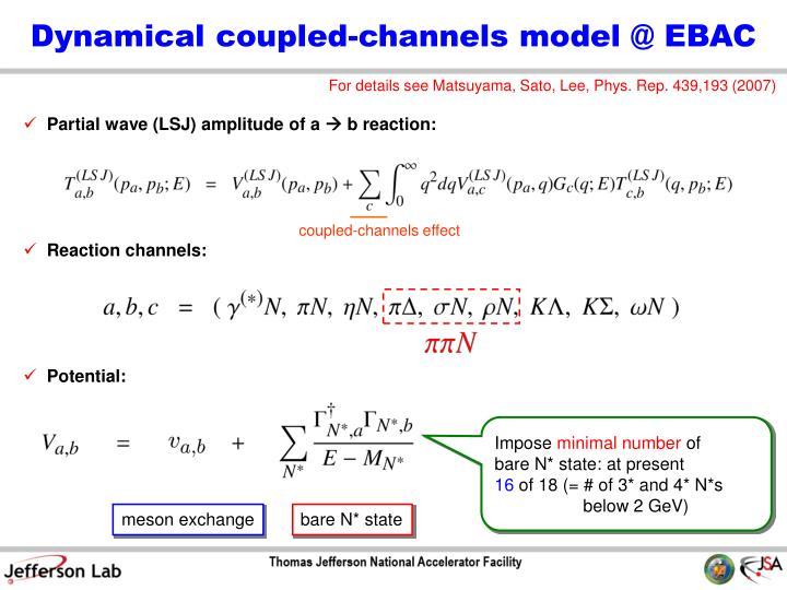 Dynamical coupled-channels model @ EBAC