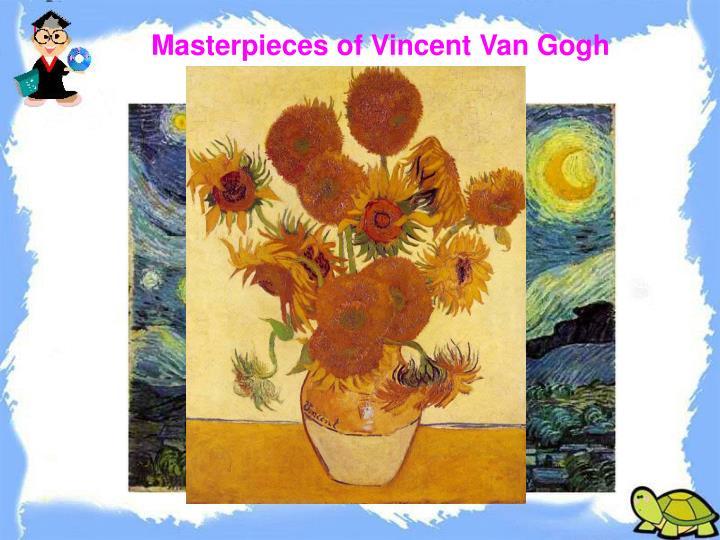 Masterpieces of Vincent Van Gogh