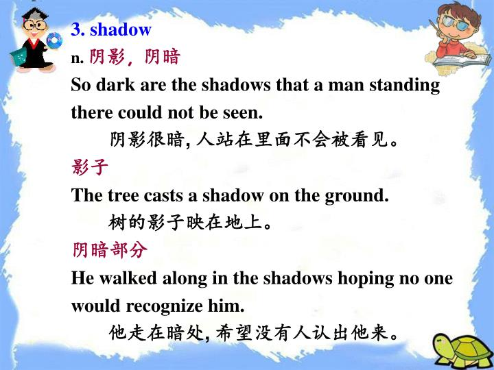 3. shadow