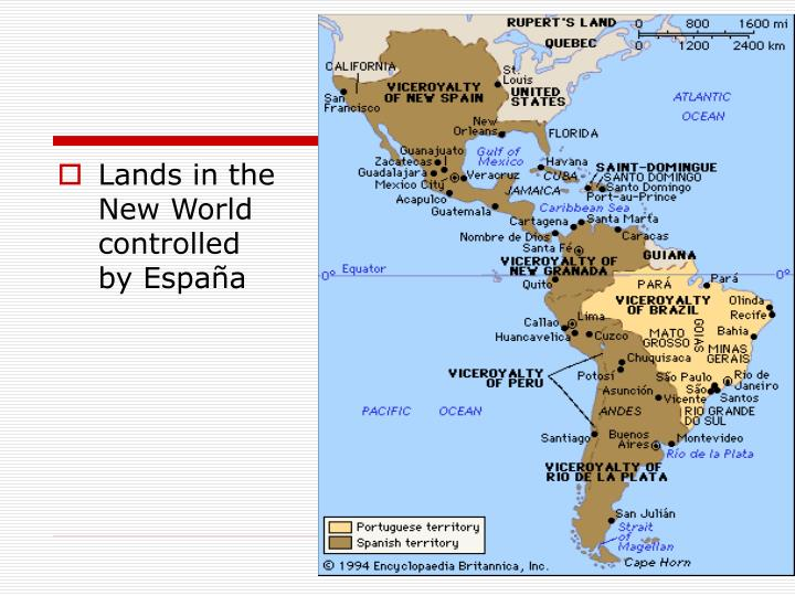 Lands in the New World controlled by España