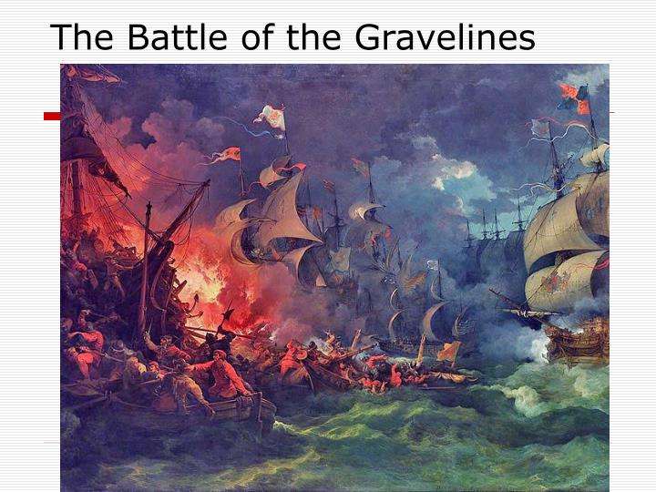 The Battle of the Gravelines