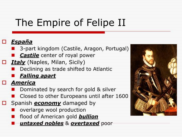 The empire of felipe ii