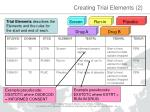 creating trial elements 21