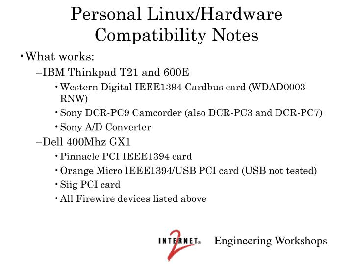 Personal Linux/Hardware Compatibility Notes