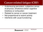 cancer related fatigue crf