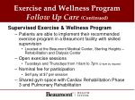 exercise and wellness program follow up care continued